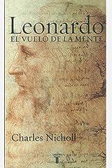 Leonardo. Los Vuelos de La Mente Paperback
