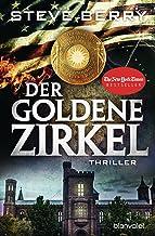 Der goldene Zirkel: Thriller (Cotton Malone 12) (German Edition)