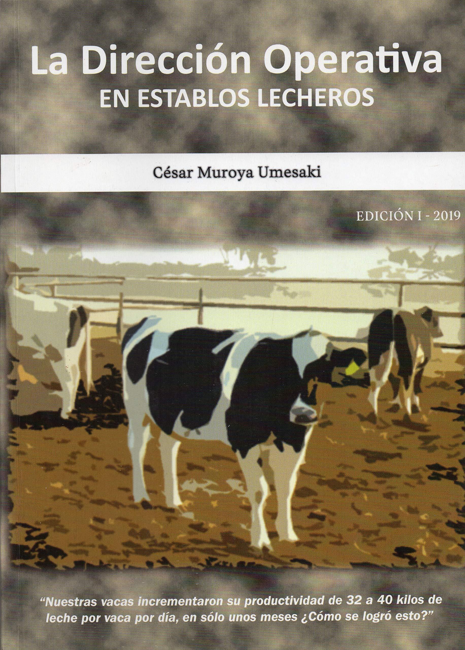 LA DIRECCIÓN OPERATIVA EN ESTABLOS LECHEROS (Spanish Edition)
