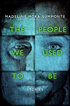 The People We Used to Be: A Flash Fiction Collection