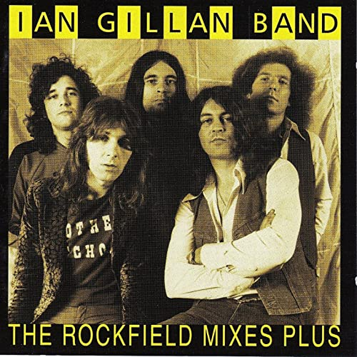 The Rockfield Mixes Plus by Ian Gillan Band on Amazon Music