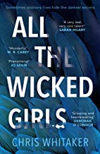 All The Wicked Girls: The addictive thriller with a huge heart, for fans of Lisa Jewell (English Edition)