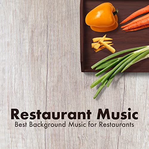 Restaurant Music Best Background Music For Restaurants By