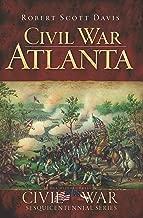 Civil War Atlanta (Civil War Series)