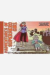 The Adventures of Superhero Girl Kindle Edition