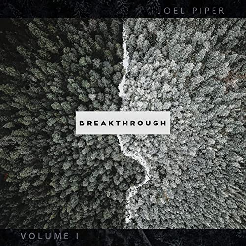 Joel Piper - Breakthrough, Vol. 1 (2019)