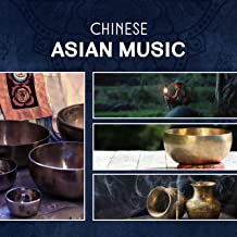 Chinese Asian Music: Healing Therapy Sounds for Meditation, Relaxation,Yoga, Sleep, Buddha, Chakra Tibetan Bowls & Bells, Gong & Om Chanting Mantra