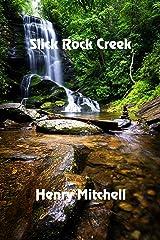Slick Rock Creek Kindle Edition