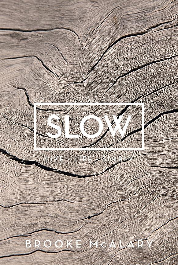 液体マガジン支払うSlow: Live Life Simply (English Edition)