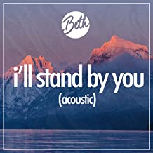 i ll stand by you acoustic