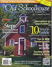 The Old Schoolhouse Magazine (2013 Annual)
