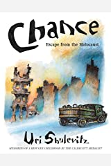 Chance: Escape from the Holocaust: Memories of a Refugee Childhood Kindle Edition