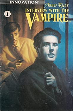 INTERVIEW WITH THE VAMPIRE COMIC NO. 1 ANNE RICE