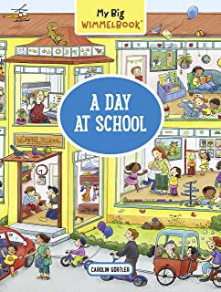 My Big Wimmelbook: A Day at School