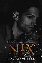 Nix. (Den of Mercenaries Book 3)