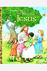 The Story of Jesus (Little Golden Book) Hardcover