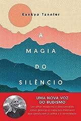 A magia do silêncio eBook Kindle