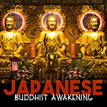 Japanese Buddhist Awakening: Spiritual Flute & Drums Music for Yoga Meditation & Well Being, Rest & Relaxation in Zen Japanese Garden