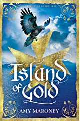 Island of Gold (Sea and Stone Chronicles) Kindle Edition