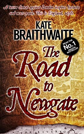 The Road to Newgate: A London Murder Mystery