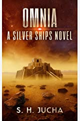 Omnia (The Silver Ships Book 9) Kindle Edition