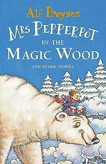 Mrs Pepperpot in the Magic Wood