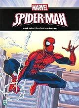 Spider Man. A Origem do Homem-Aranha