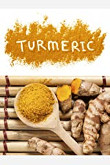 Cooking with Turmeric: Top 50 Most Delicious Turmeric Recipes (Superfood Recipes Book 14) Kindle Edition