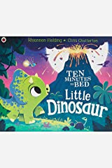 Little Dinosaur (Ten Minutes to Bed) Hardcover