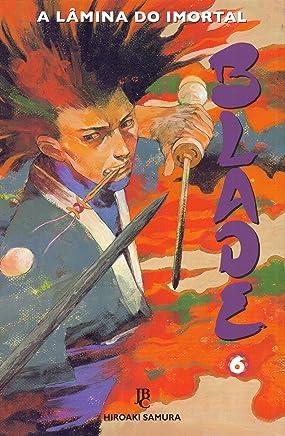Blade. A Lâmina do Imortal - Volume 6