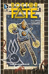 Doctor Fate (2015-2016) Vol. 1: The Blood Price Kindle Edition