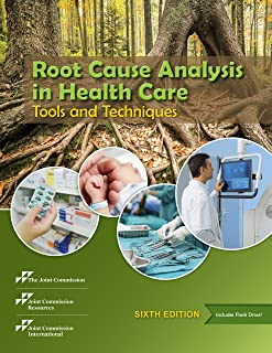 Root Cause Analysis in Health Care: Tools and Techniques, 6th Edition