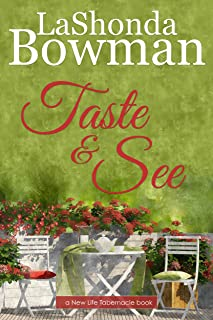Taste and See (New Life Tabernacle Series Book 3)