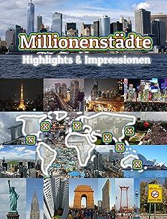 Millionenstädte Highlights & Impressionen: Original Wimmelfotoheft mit Wimmelfoto-Suchspiel (4K Ultra HD Edition) (German Edition)