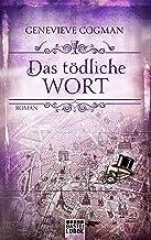 Das tödliche Wort: Roman (Die Bibliothekare 5) (German Edition)