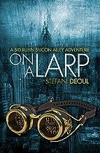 On a LARP (A Sid Rubin Silicon Alley Adventure)