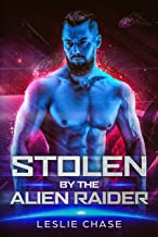 Stolen by the Alien Raider (Silent Empire Romance Book 2)