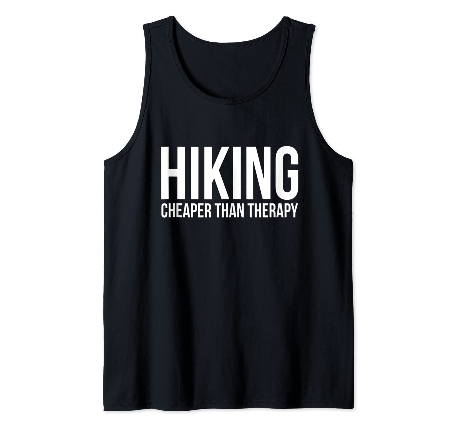 Hiking Cheaper Than Therapy Funny Outdoors Nature Adventure Tank Top