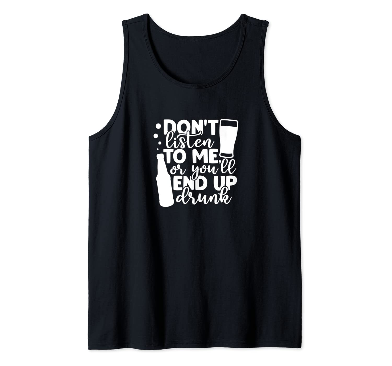 Alcohol Party You'll End Up Drunk Funny Gifts For Beer Lover Tank Top