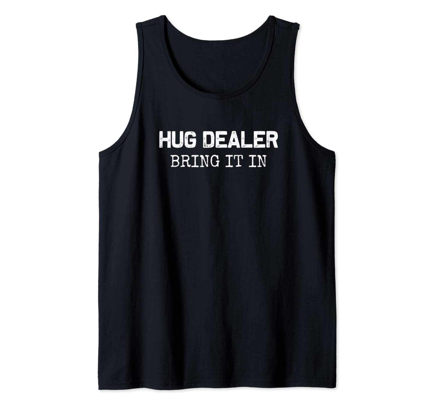 Hugger  Womens Vest Tank Top Hug Dealer