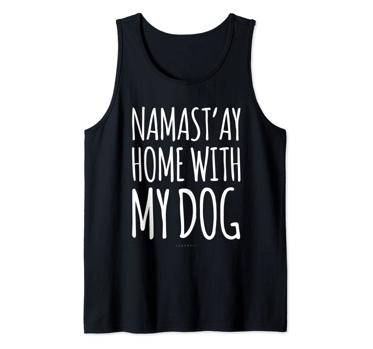 Funny Yoga Tanks. Namastay At Home With My Dog Tank Top