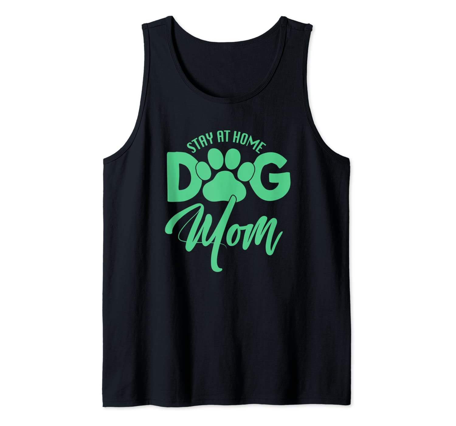 Dog Lover Gifts For Women Stay At Home Dog Mom Tank Top
