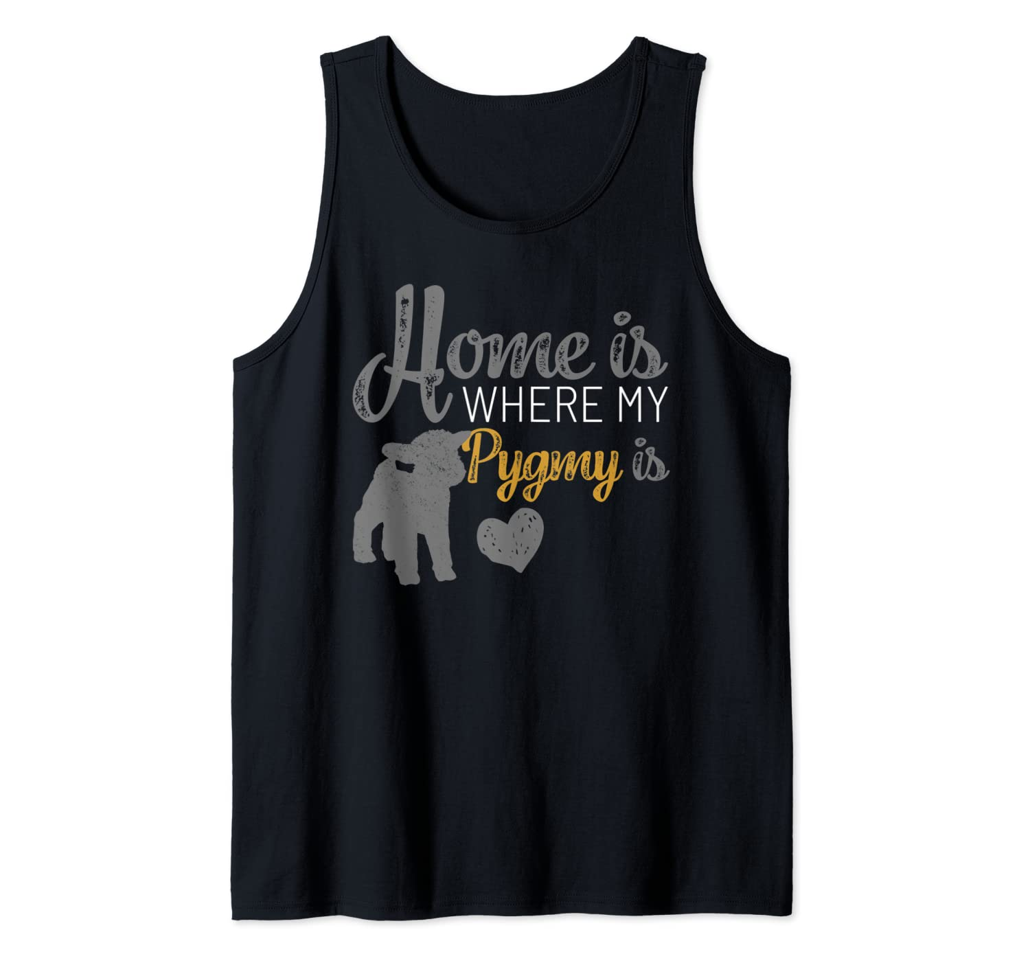 Home Is Where My Pygmy Goat is Tshirt Pygmy Goat Lovers Gift Tank Top