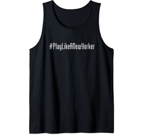 Play Like A New Yorker Hockey Ny New York Play Like A New Yorker Tank Top