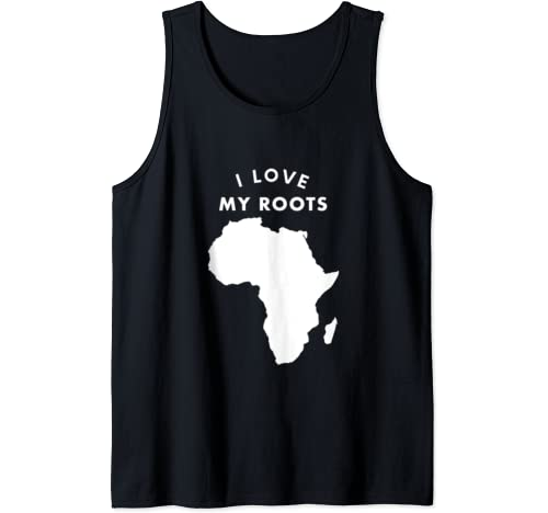 Black History Month Shirt I Love My Roots African Continent Tank Top