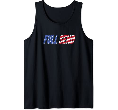 Full Send No Half Send For The Boys American Flag Tank Top