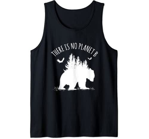 Earth Day There Is No Planet B Save Our Planet Gift Climate Tank Top