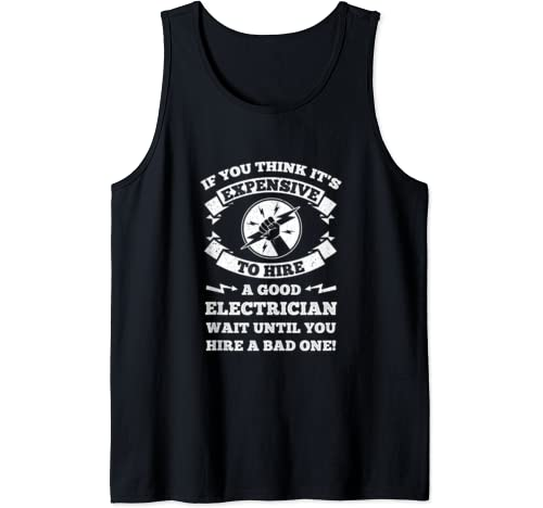 Funny Electrician Warning The Good And The Bad Shock Tank Top