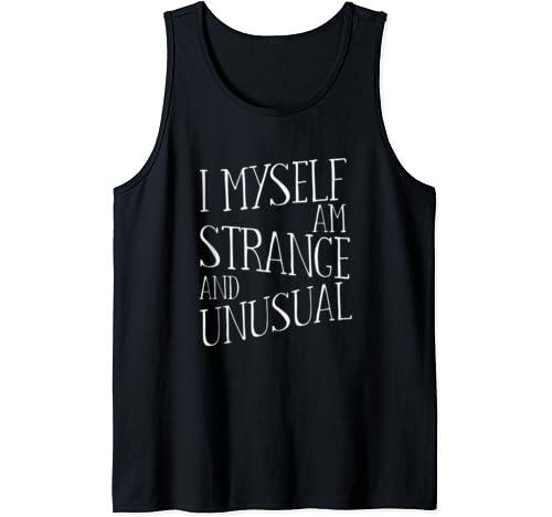 I Myself Am Strange And Unusual Graphic Print Tank Top