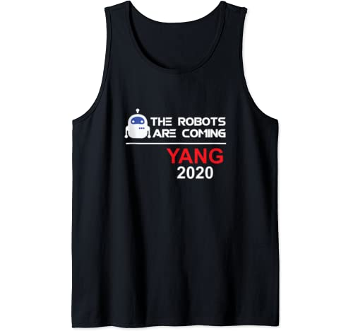 The Robots Are Coming Yang 2020 Tank Top